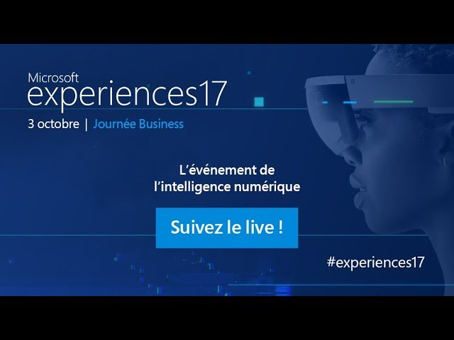 Microsoft #Experiences17 en direct