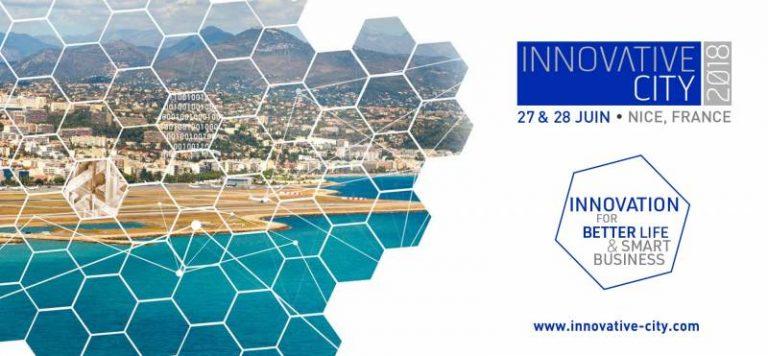 Innovative City 2018 lance un appel aux intervenants pour son événement qui se déroulera les 27 et 28 juin à Nice