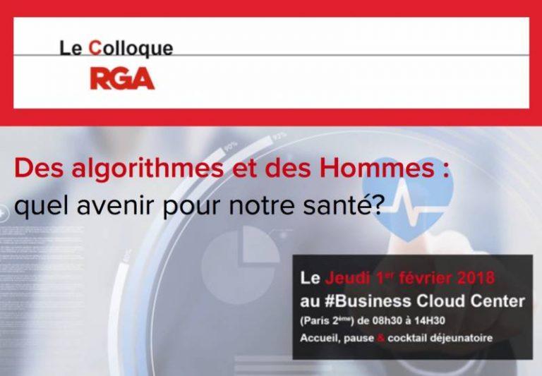 """Colloque """"Des algorithmes et des Hommes: quel avenir pour notre santé?"""" – Le 1er février au #Business Cloud Center à Paris"""