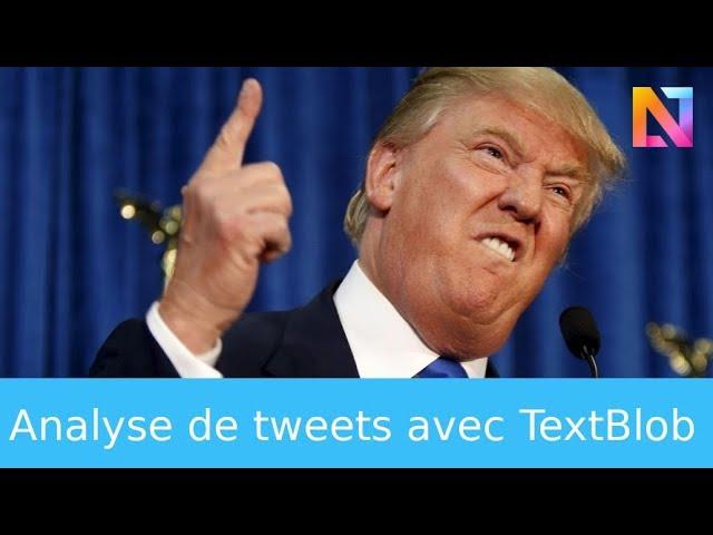 Initiation à l'analyse de texte sur Twitter en Python avec Textblob et Tweepy