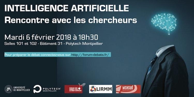 Vivre avec l'intelligence artificielle – l'atelier débat de Polytech Montpellier le 6 février 2018