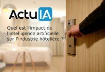 mpact de l'intelligence artificielle sur l'industrie hôtelière