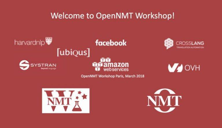 La traduction neuronale, un nouveau standard ? – Retour sur les premières rencontres de la communauté internationale OpenNMT