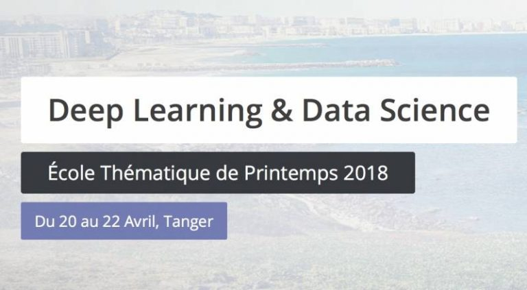 École Thématique de Printemps 2018 : Deep Learning & Data Science