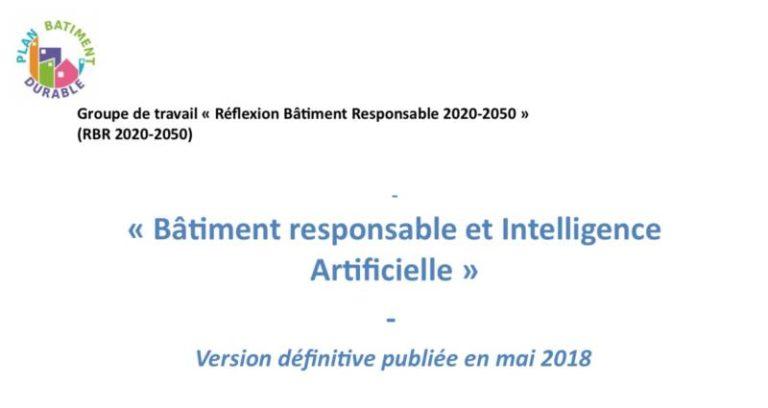 Publication de la note thématique « Bâtiment responsable & Intelligence Artificielle » du groupe de travail Bâtiment Responsable 2020-2050
