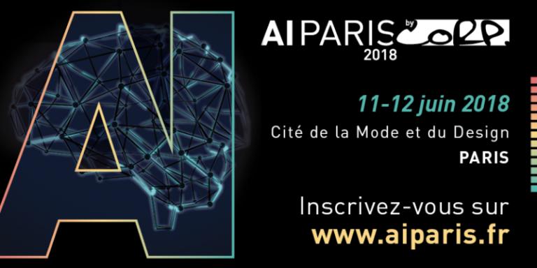 AI Paris 2018 se tiendra les 11 et 12 juin prochains à la Cité de la Mode et du Design
