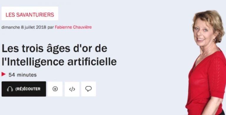 Les trois âges d'or de l'Intelligence artificielle – Podcast « Les Savanturiers » sur France Inter