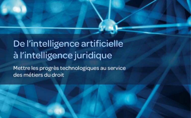 De l'intelligence artificielle à l'intelligence juridique : nouveau livre blanc de LexisNexis