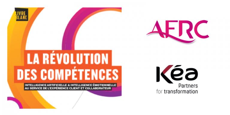 La révolution des compétences induite par l'avènement de l'intelligence artificielle au coeur du livre blanc AFRC – Groupe Kea