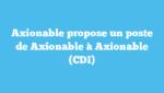 Axionable propose un poste de Axionable à Axionable (CDI)