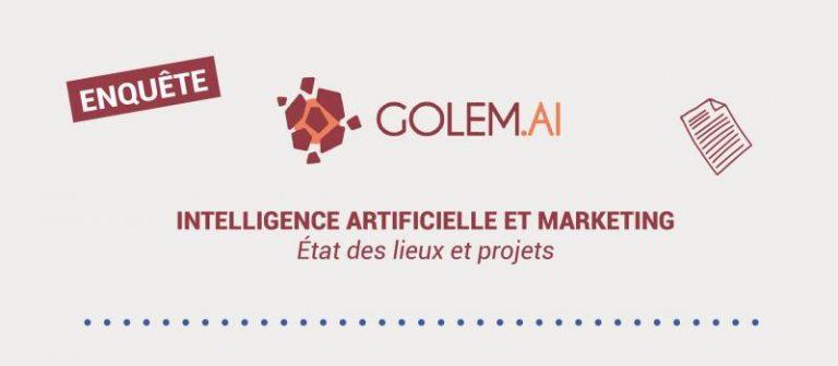 """Golem.ai dévoile les résultats de son enquête """"Intelligence Artificielle et Marketing : état des lieux et projets"""""""