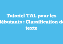 Tutoriel TAL pour les débutants : Classification de texte