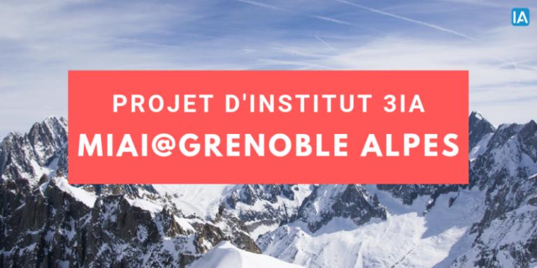 Intelligence artificielle : Le projet d'institut 3IA de Grenoble a été retenu