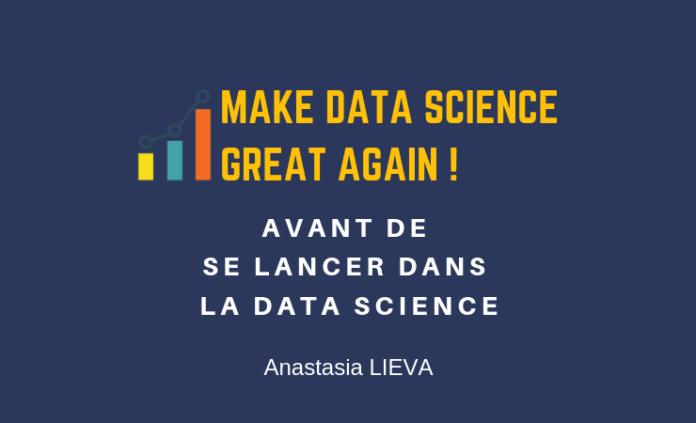 Avant de se lancer dans la Data Science