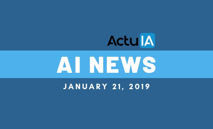 AI News January 21, 2019