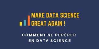 comment se reperer en data science
