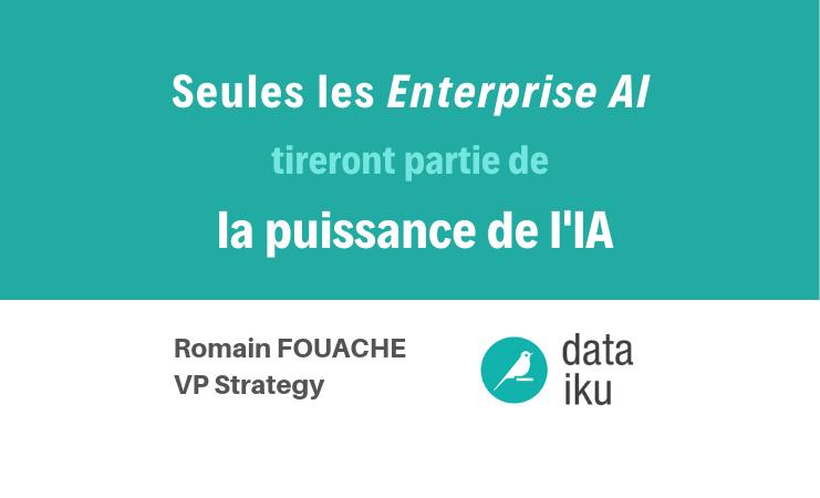 Seules les Enterprise AI tireront partie de la puissance de l'IA