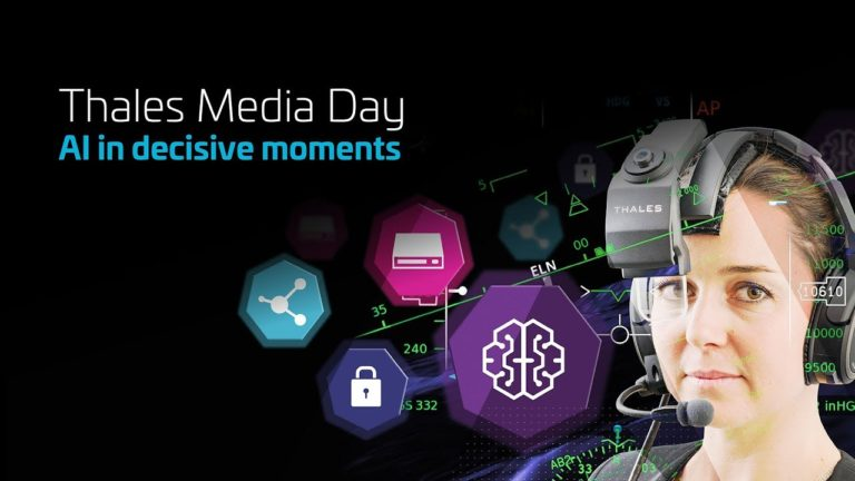 Thales Media Day – AI in Decisive Moments : innovation, expertise, éthique et démonstrations