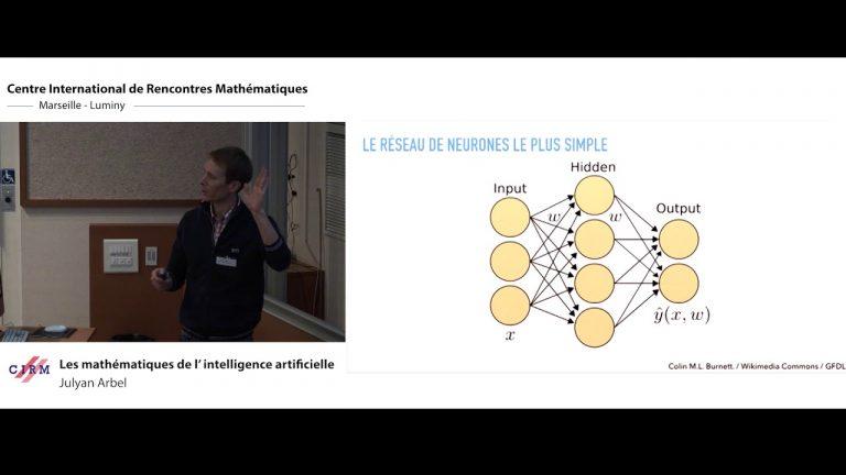 """Conférence """"Les mathématiques de l'intelligence artificielle"""" par Julyan Arbel organisée par la Chaire Jean-Morlet et le Cirm"""