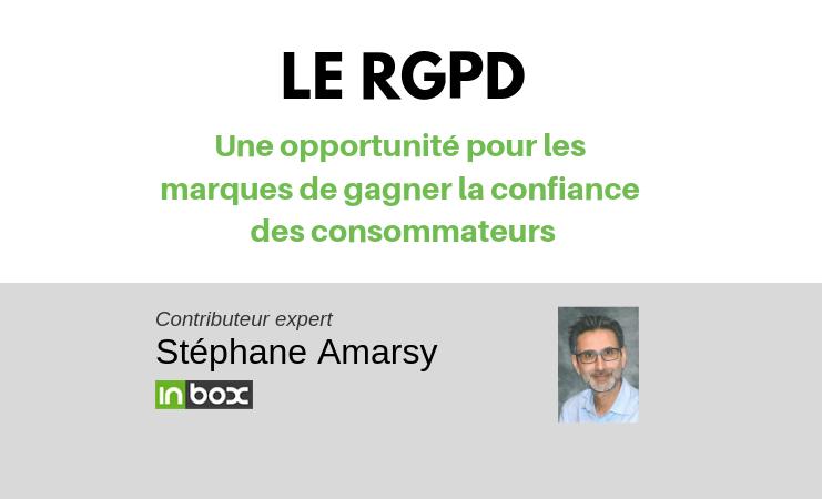 Le RGPD : une opportunité pour les marques de gagner la confiance des consommateurs