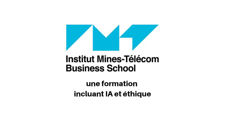 Intelligence artificielle et éthique : Institut Mines-Télécom Business School présente son offre de cours