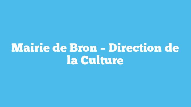 Mairie de Bron – Direction de la Culture