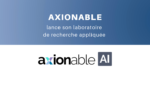 axionable_ai_laboratoire