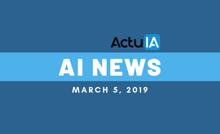 AI News From France March, 5 2019