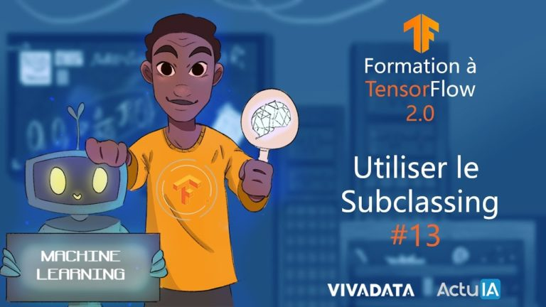 Formation TensorFlow : Utiliser l'API de Subclassing