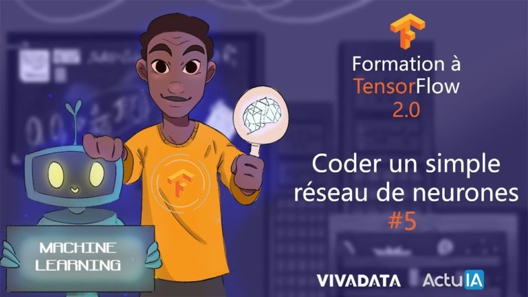Formation TensorFlow : Coder un simple réseau de neurones