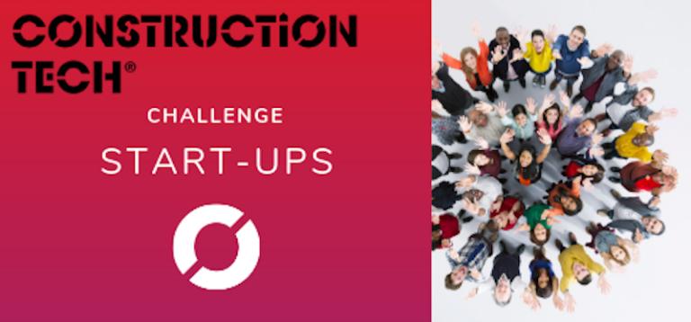 L'appel à candidatures pour la 2e édition du Challenge Start-ups Construction Tech® est lancé