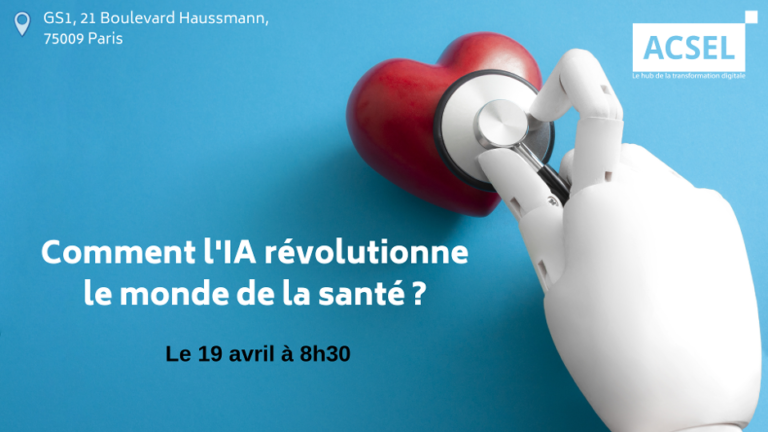"""""""Comment l'Intelligence artificielle révolutionne le monde de la santé"""", une matinée-débat organisée par l'ACSEL"""