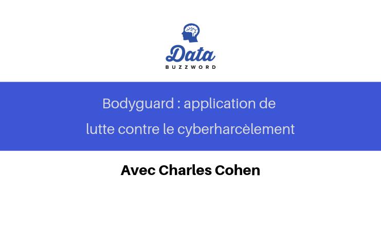 DataBuzzWord : L'intelligence artificielle pour lutter contre le cyberharcèlement