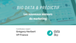 Big Data prédictif les moteurs du marketing