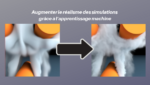 augmenter_realisme_simulation