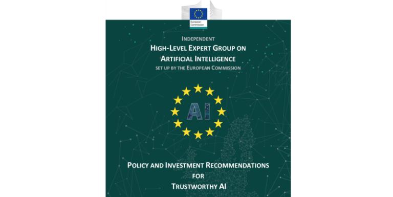 La Commission européenne publie ses recommandations de politique et d'investissement pour une IA de confiance