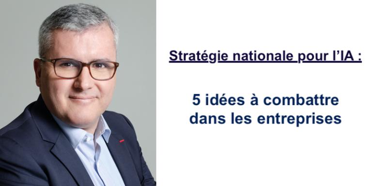 Stratégie nationale pour l'IA: 5 idées à combattre dans les entreprises – Une contribution de Stéphane Bédère, CCO de Sidetrade