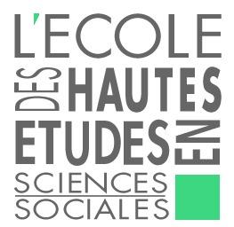 Ecole des Hautes Etudes en Sciences Sociales (EHESS)