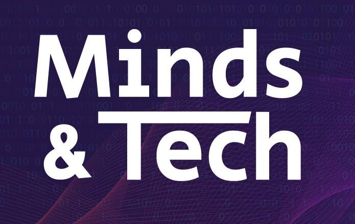 Minds & Tech