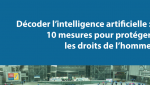 Décoder l'intelligence artificielle