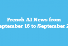 French AI News from September 16 to September 22