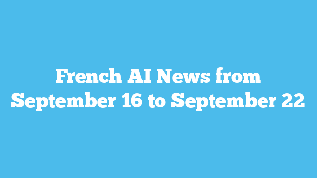 AI News from France, September 22, 2019