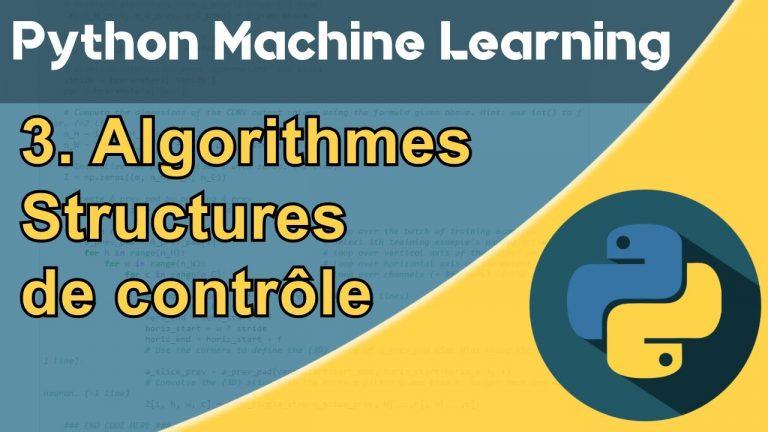 Formation Python – Machine Learning 3/30 : les structures de contrôle