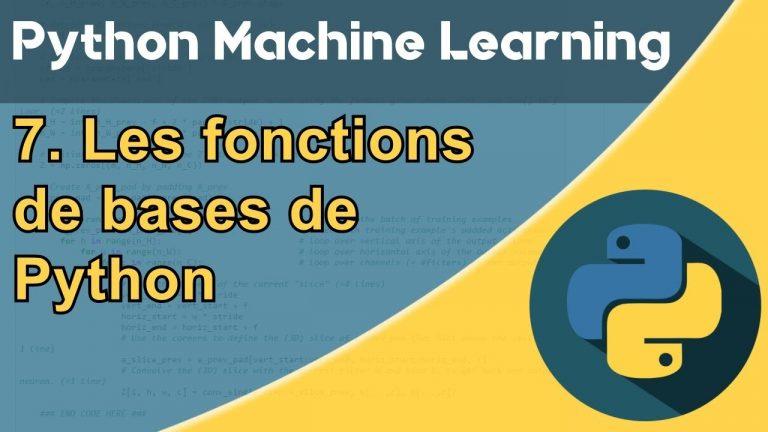 Formation Python – Machine Learning 7/30 : les fonctions de base en Python