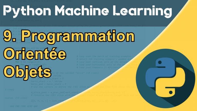 Formation Python – Machine Learning 9/30 : la Programmation orientée objet