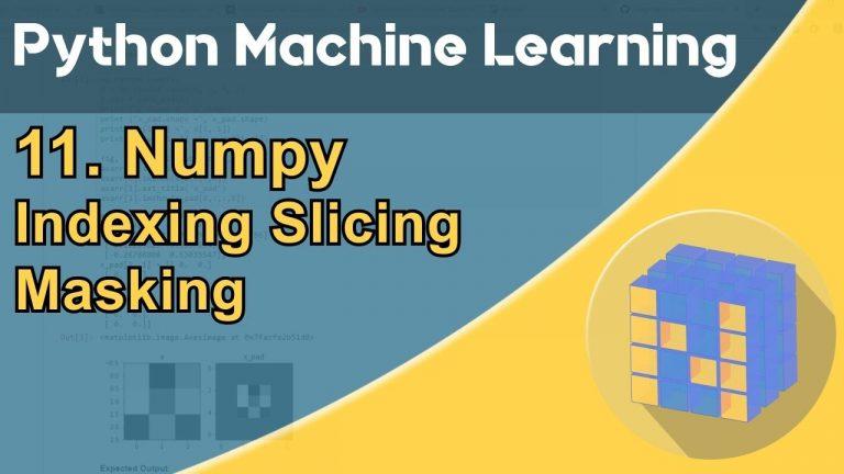 Formation Python – Machine Learning 11/30 : NumPy – Index, Slicing, Masking