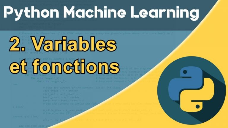 Formation Python – Machine Learning 2/30 : Les variables et fonctions