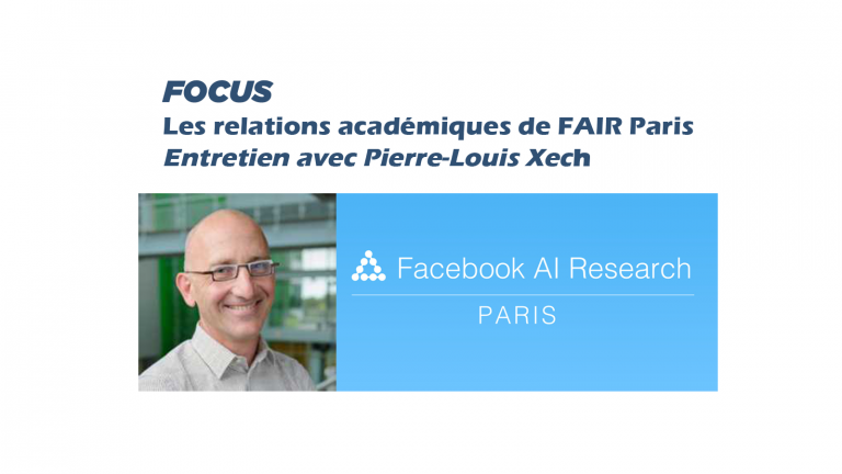 Focus sur les relations académiques du laboratoire Facebook AI Research (FAIR) en France
