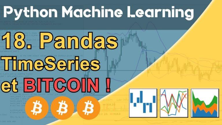 Formation Python – Machine Learning 18/30 : Pandas – Les séries temporelles – Bitcoin