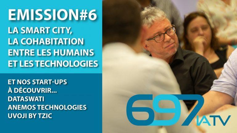 697IA TV : La smart city, la cohabitation entre les humains et les technologies